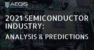 2021 Semiconductor Industry Analysis & Predictions