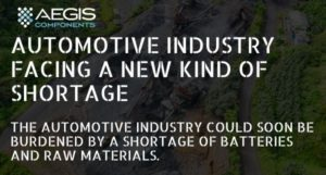 The automotive industry faces shortage of batteries and raw materials