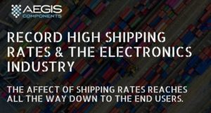 Record High Shipping Container Rates and the Electronics Industry