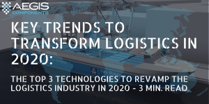 Key Trends to Transform Logistics in 2020