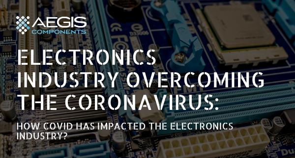 Electronics Industry Overcoming COVID19