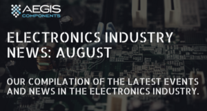 Electronics industry news August
