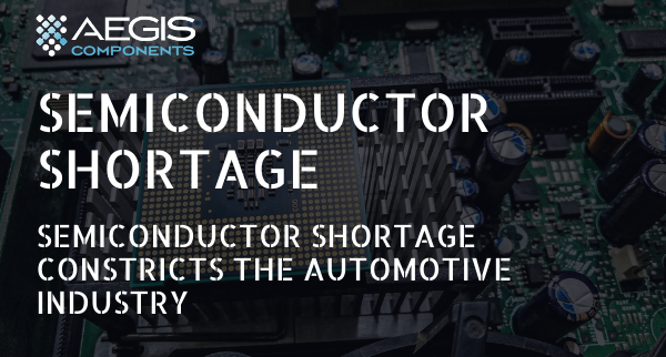 Semiconductor Shortage Constricts the Automotive Industry